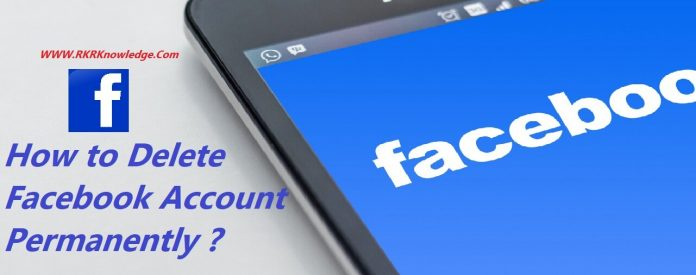 How To Delete Facebook Account permanently? May 12, 2020
