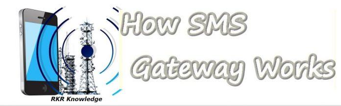 How SMS Gateway Works