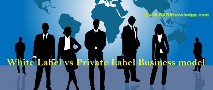 White Label vs Private Label Business model