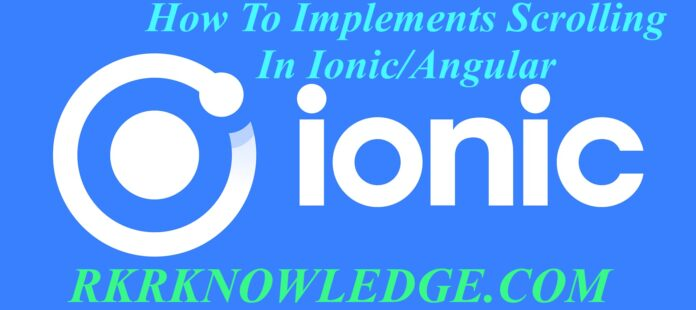 How To Do Scroll to Specific Element In Ionic Angular?
